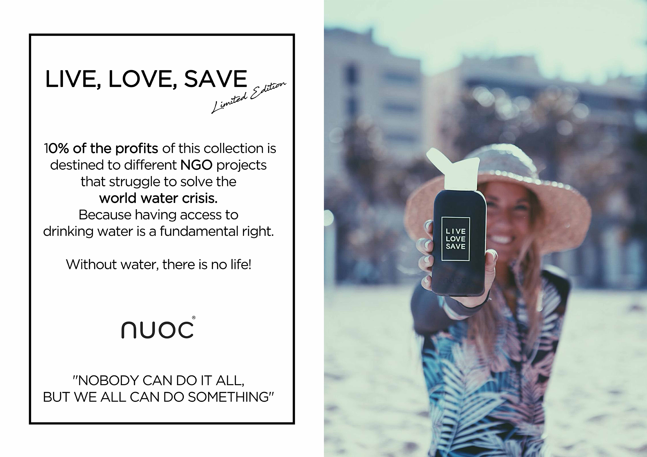 Live, Love, Save - Limited Edition Nuoc